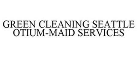 GREEN CLEANING SEATTLE OTIUM-MAID SERVICES