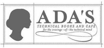 ADA'S TECHNICAL BOOKS AND CAFÉ FOR THE CRAVINGS - OF - THE TECHNICAL MIND