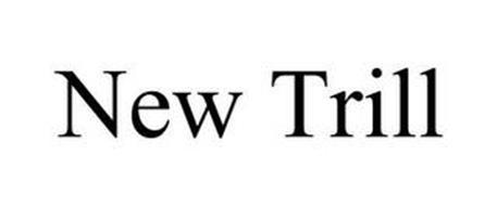 NEW TRILL