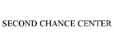 SECOND CHANCE CENTER