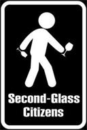 SECOND-GLASS CITIZENS