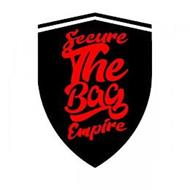 SECURE THE BAG EMPIRE