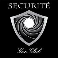 SECURITÉ GUN CLUB