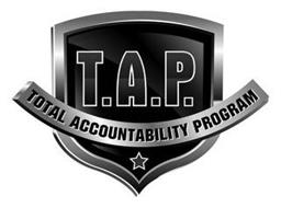 T.A.P. TOTAL ACCOUNTABILITY PROGRAM