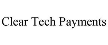 CLEAR TECH PAYMENTS