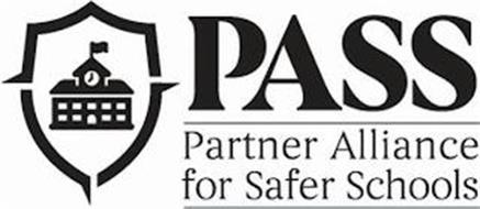 PASS PARTNER ALLIANCE FOR SAFER SCHOOLS
