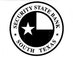 SECURITY STATE BANK SOUTH TEXAS