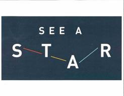 SEE A STAR