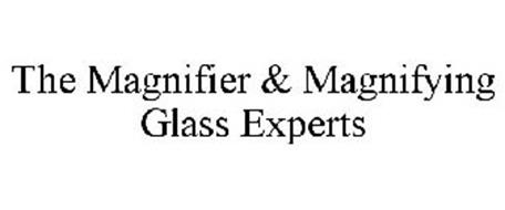 THE MAGNIFIER & MAGNIFYING GLASS EXPERTS