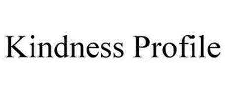KINDNESS PROFILE