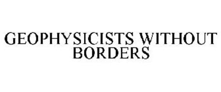GEOPHYSICISTS WITHOUT BORDERS