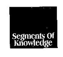 SEGMENTS OF KNOWLEDGE