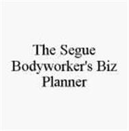 THE SEGUE BODYWORKER'S BIZ PLANNER