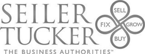 SEILER TUCKER THE BUSINESS AUTHORITIES SELL GROW BUY FIX