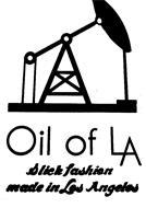 OIL OF LA SLICK FASHION MADE IN LOS ANGELES