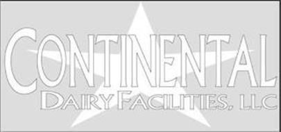 CONTINENTAL DAIRY FACILITIES, LLC