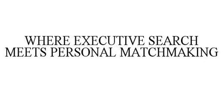 Executive search meets personal matchmaking