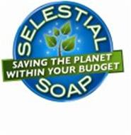 SELESTIAL SOAP SAVING THE PLANET WITHIN YOUR BUDGET