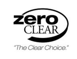 "ZERO CLEAR ""THE CLEAR CHOICE."""