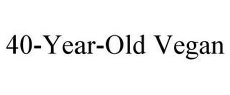 40-YEAR-OLD VEGAN