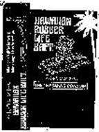 HAWAIIAN RUBBER LIFE RAFT THE LIFE SAVING CONDOM