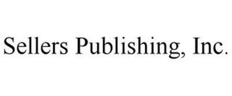 SELLERS PUBLISHING, INC.