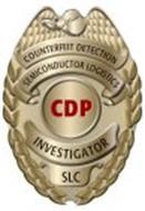 COUNTERFIET DETECTION, SEMICONDUCTOR LOGISTICS CDP INVESTIGATOR SLC