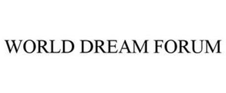 WORLD DREAM FORUM