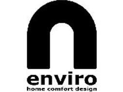 ENVIRO HOME COMFORT DESIGN Trademark of SEMK Industrial (Holdings ...