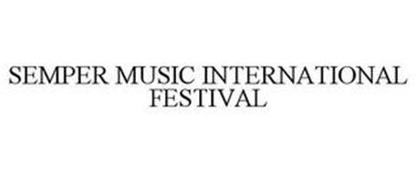SEMPER MUSIC INTERNATIONAL FESTIVAL