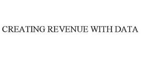 CREATING REVENUE WITH DATA