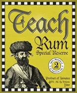 TEACH RUM SPECIAL RESERVE AGED A MINIMUM OF 2 YEARS IN AMERICAN OAK PRODUCT OF JAMAICA