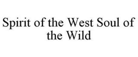 SPIRIT OF THE WEST SOUL OF THE WILD