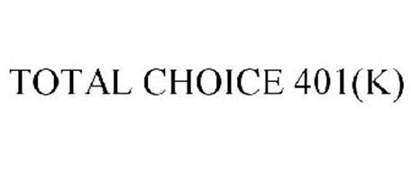 TOTAL CHOICE 401(K)