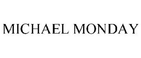 MICHAEL MONDAY