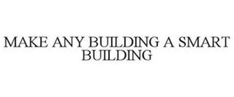 MAKE ANY BUILDING A SMART BUILDING