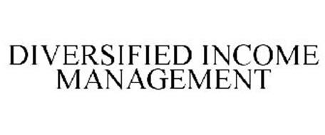 DIVERSIFIED INCOME MANAGEMENT