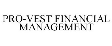 PRO-VEST FINANCIAL MANAGEMENT