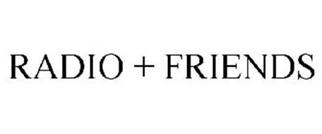 RADIO + FRIENDS