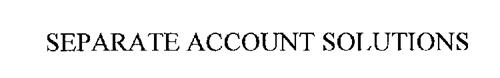 SEPARATE ACCOUNT SOLUTIONS