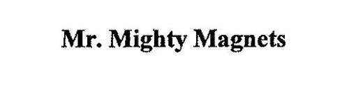 MR. MIGHTY MAGNETS