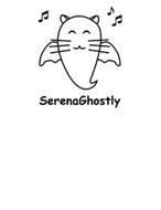 SERENAGHOSTLY