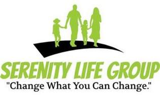 """SERENITY LIFE GROUP """"CHANGE WHAT YOU CAN CHANGE."""""""