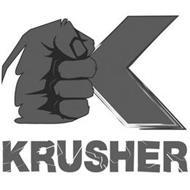 KRUSHER, K
