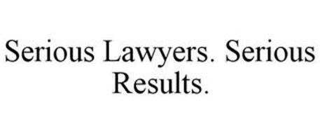 SERIOUS LAWYERS. SERIOUS RESULTS.