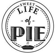 SWEET LIFE OF PIE