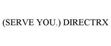 (SERVE YOU.) DIRECTRX