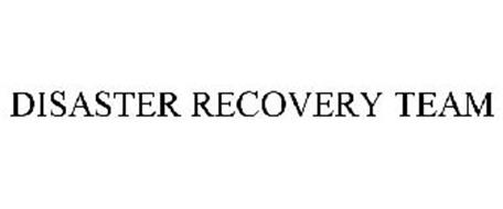 DISASTER RECOVERY TEAM