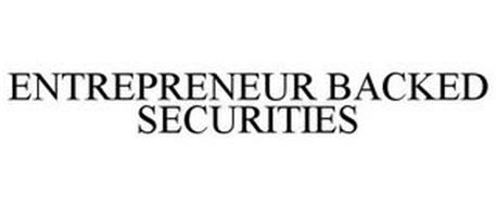 ENTREPRENEUR BACKED SECURITIES