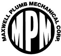 MPM MAXWELL PLUMB MECHANICAL CORP.